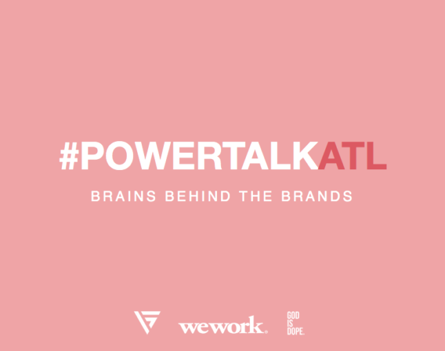 Power Talk: Brains Behind the Brands Recap